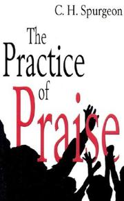 Cover of: The practice of praise
