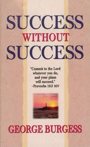 Cover of: Success without success | George Burgress