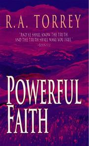 Cover of: Powerful faith | R.A. Torrey