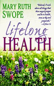 Cover of: Lifelong health | Mary Ruth Swope