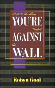 Cover of: What To Do When Your're Backed Against The Wall