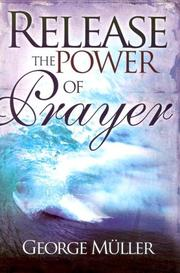 Cover of: Release the Power of Prayer