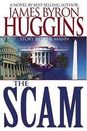 Cover of: The scam | James Byron Huggins