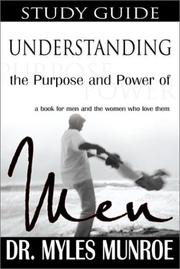 Cover of: Understanding the Purpose and Power of Men: Study Guide