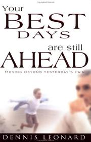 Cover of: Your Best Days Are Still Ahead | Dennis Leonard