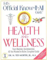 Cover of: Fell's Official Know-It-All Guide: Health & Wellness