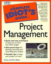 The complete idiots guide to project management