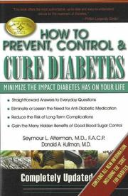 Cover of: How to prevent, control & cure diabetes | Seymour L. Alterman