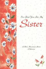 Cover of: I'm glad you are my sister | Blue Mountain Arts (Firm)