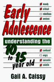 Cover of: Early adolescence | Gail A. Caissy