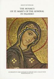 Cover of: The mosaics of St. Mary's of the Admiral in Palermo