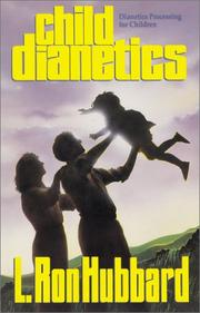 Child dianetics by L. Ron Hubbard