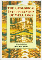 The geological interpretation of well logs by M. H. Rider
