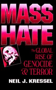 Mass hate by Neil Jeffrey Kressel