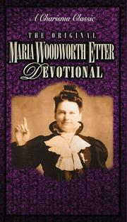 Cover of: The original Maria Woodworth-Etter devotional