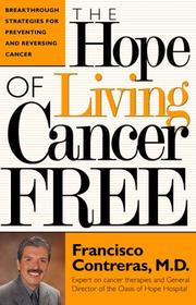 Cover of: The hope of living cancer free
