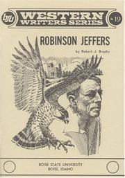 Robinson Jeffers by Robert J. Brophy