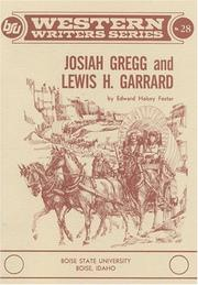 Cover of: Josiah Gregg and Lewis H. Garrard | Edward Halsey Foster