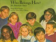 Cover of: Who belongs here? | Margy Burns Knight