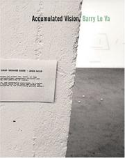 Cover of: Accumulated Vision: Barry Le Va
