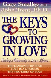 Cover of: The keys to growing in love