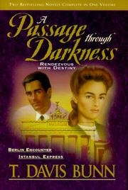 Cover of: A Passage Through Darkness: Berlin Encounter/Istanbul Express (Rendezvous with Destiny 4-5)