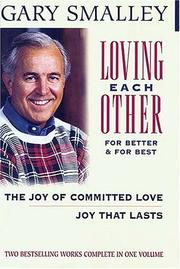 Cover of: Loving Each Other for Better & for Best