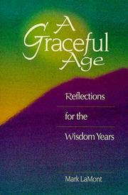 Cover of: A Graceful Age | Mark Lamont