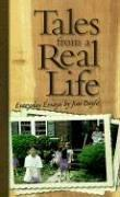 Cover of: Tales from a real life