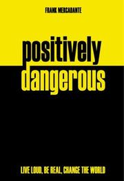 Cover of: Positively Dangerous