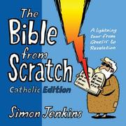 Cover of: The Bible from Scratch: Catholic Edition