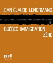 Québec-immigration by Jean Claude Lenormand