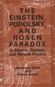 Cover of: Einstein, Podolsky, and Rosen Paradox in Atomic, Nuclear, and Particle Physics | Alexander Afriat
