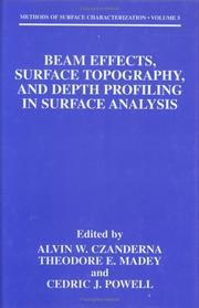 Cover of: Beam effects, surface topography, and depth profiling in surface analysis |