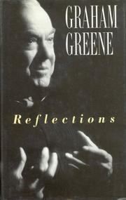 Cover of: Reflections | Graham Greene