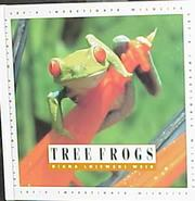 Cover of: Tree Frogs (Let's Investigate (Mankato, Minn.).) (Let's Investigate (Mankato, Minn.).)