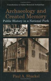 Cover of: Archaeology and created memory: public history in a national park