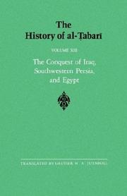 Cover of: The History of al-Tabari, vol. XIII. The Conquest of Iraq, Southwestern Persia, and Egypt