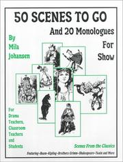 Cover of: 50 scenes to go and 20 monologues to show