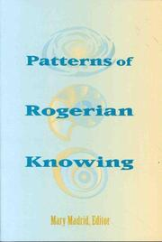 Cover of: Patterns of Rogerian Knowing (National League for Nursing Series (All Nln Titles)