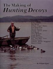Cover of: The making of hunting decoys