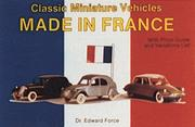 Cover of: Classic miniature vehicles made in France
