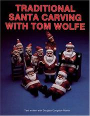 Cover of: Traditional Santa carving with Tom Wolfe