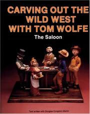 Cover of: Carving out the Wild West with Tom Wolfe
