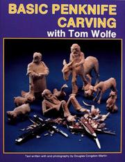 Cover of: Basic Penknife Carving With Tom Wolfe
