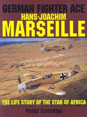 "Cover of: German Fighter Ace: Hans-Joachim Marseille: The Life Story of the ""Star of Africa"" (Schiffer Military History)"