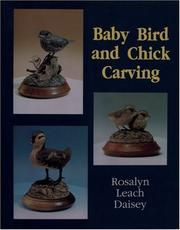 Cover of: Baby Bird and Chick Carving | Rosalyn Daisey
