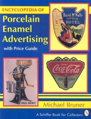 Cover of: Encyclopedia of Porcelain Enamel Advertising | Michael Bruner