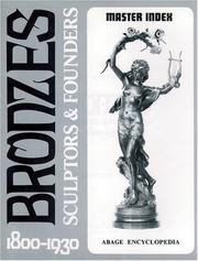 Bronzes, sculptors & founders 1800-1930 by Harold Berman