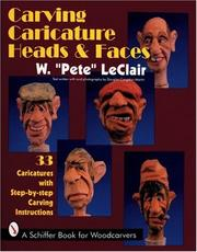 Cover of: Carving caricature head & faces | Pete LeClair